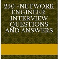 250+ network engineer interview questions